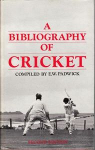 Padwick, E.W: A Bibliography of Cricket (2nd edition)