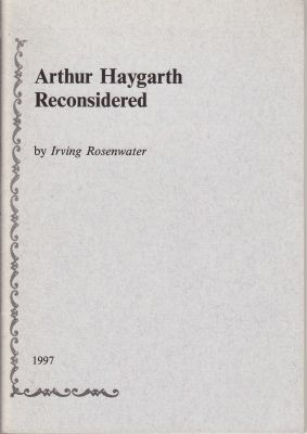 Rosenwater, I: Arthur Haygarth Reconsidered
