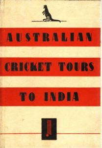 Roy, SK: Australian Cricket Tours To India