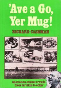 Cashman, R: 'Ave a Go, Yer Mug!
