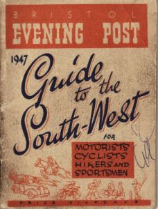 Bristol Evening Post 1947 Guide to the South-West
