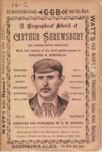 Hitchin, S W: Biographical Sketch of Arthur Shrewsbury, the Famous Notts Cricketer