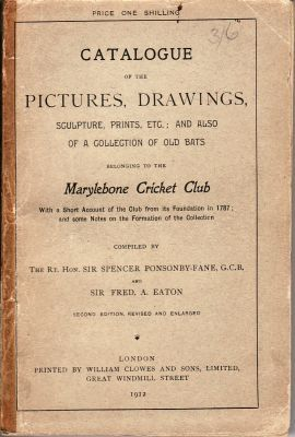 Catalogue of the Pictures, Drawings, Sculpture, Prints etc. of the Marylebone Cricket Club