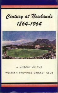 West, SEL & Luker, WJ: Century at Newlands