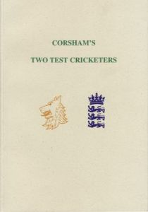 Smith, D T: Corsham's Two Test Cricketers