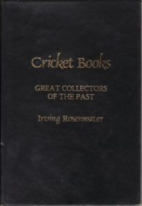 Rosenwater, I: Cricket Books - Great Collectors of the Past