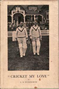Duckworth, LB: Cricket My Love