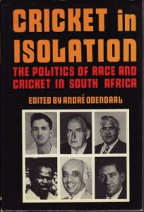 Odendaal, A (Ed): Cricket in Isolation