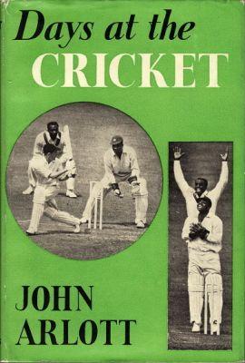 Arlott, J: Days at the Cricket