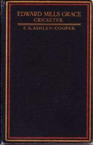 Ashley-Cooper, F S: Edward Mills Grace, Cricketer