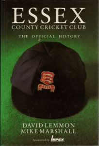 Lemmon, D & Marshall, M: Essex CCC, The Official History