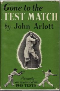 Arlott, J:  Gone to the Test Match
