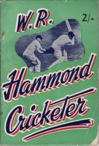 Moore, D: W R Hammond, Cricketer