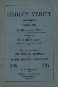 Roberts, E L (Comp): Hedley Verity (Yorks & England) 1930-1939