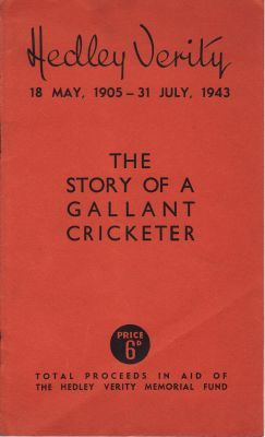 Hedley Verity - The Story of a Gallant Cricketer