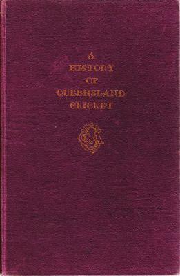 Hutcheon, EH: History og Queensland Cricket, A