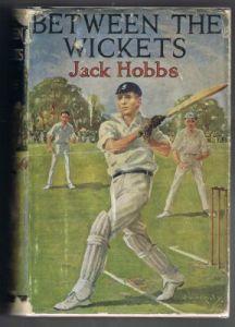 Hobbs, Jack: Between The Wickets