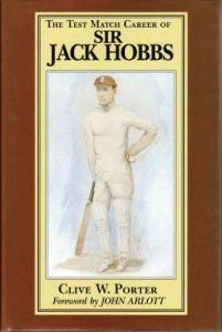 Porter, CW: The Test Match Career of Sir Jack Hobbs