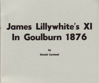 Cardwell, R: James Lillywhite's XI in Goulburn 1876