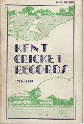 Ashley-Cooper, F.S: Kent Cricket Records 1719-1929