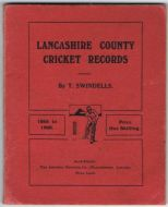 Swindells T - Lancashire County Cricket Records 1865-1908