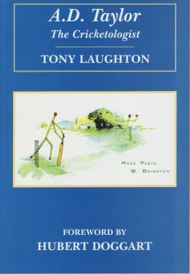 Laughton, A: A D Taylor, The Cricketologist
