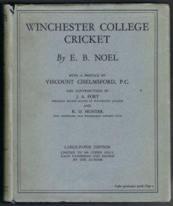 Noel, E.B.: Winchester College Cricket