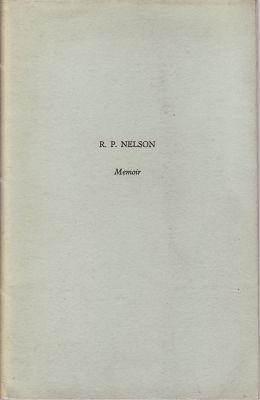 Strickland, H & Nelson, R: R P Nelson.  Memoir