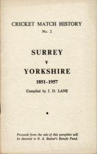 Lane, JD: Cricket Match History No. 2 - Surrey v Yorkshire 1851-1957