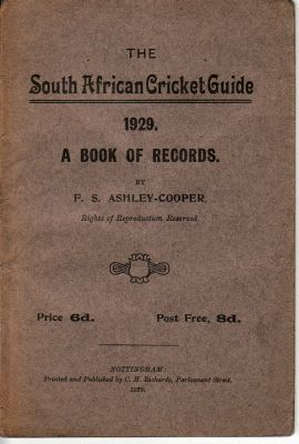 Ashley-Cooper, F.S: The South African Cricket Guide 1929