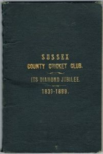 Taylor AD - Sussex County Cricket Club Its Diamond Jubilee 1839-1899