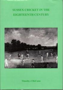 McCann, TJ: Sussex Cricket in the Eighteenth Century