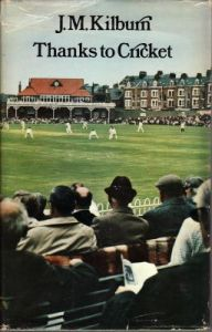 Kilburn., JM: Thanks to Cricket
