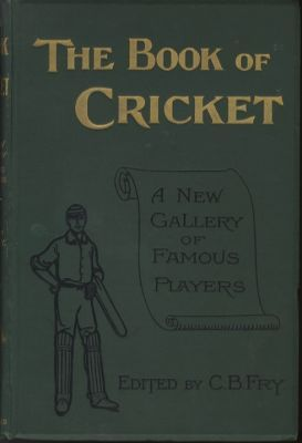 Fry, C.B. (Ed): The Book of Cricket