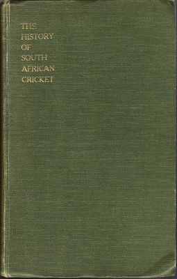 Luckin, M.W (Ed): The History of South African Cricket