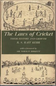 Rait Kerr, RS: The Laws of Cricket