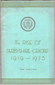 Eardley Simpson L- The Rise of Derbyshire Cricket 1919-1935