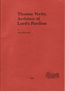 Rosenwater, I: Thomas Verity, Architect of Lord's Pavillion