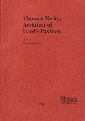 Rosenwater, I: Thomas Verity, Architect of Lord's Pavillion
