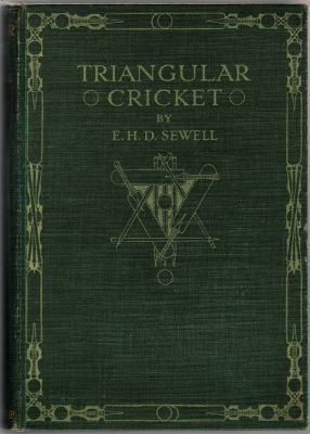Sewell, E.H.D: Triangular Cricket