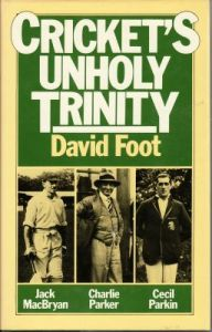 Foot, D: Cricket's Unholy Trinty