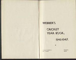 Webber's Cricket Yearbook 1946-47