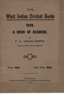 Ashley-Cooper, F.S: The West Indies Cricket Guide 1928