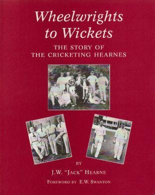 Jack Hearne - Wheelwrights to Wickets